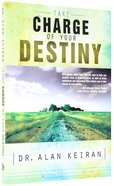 Take Charge of Your Destiny Paperback