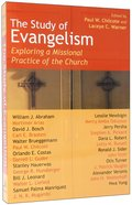 The Study of Evangelism Paperback