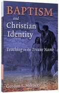 Baptism and Christian Identity Paperback