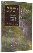 Speaking of God Paperback