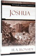 Joshua (Ironside Expository Commentary Series)