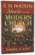 Bounds Speaks to the Modern Church Paperback