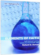 Elements of Faith (Volume 1)