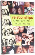 Relationships: A Mess Worth Making Paperback