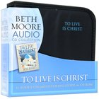 To Live is Christ - the Life and Minsitry of Paul (Beth Moore Bible Study Audio Series) CD