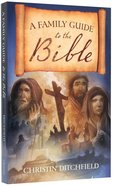 Family Guide to the Bible Paperback