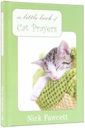 The Little Book of Cat Prayers Paperback