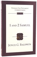 1&2 Samuel (Re-Formatted) (Tyndale Old Testament Commentary Re-issued/revised Series) Paperback