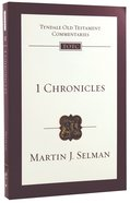 1 Chronicles (Re-Formatted) (Tyndale Old Testament Commentary Re-issued/revised Series)