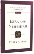 Ezra & Nehemiah (Re-Formatted) (Tyndale Old Testament Commentary Re-issued/revised Series) Paperback