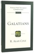 Galatians (Re-Formatted) (Tyndale New Testament Commentary Re-issued/revised Series) Paperback