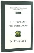 Colossians & Philemon (Re-Formatted) (Tyndale New Testament Commentary Re-issued/revised Series) Paperback