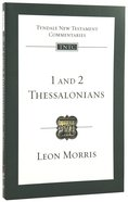 1 & 2 Thessalonians (Re-Formatted) (Tyndale New Testament Commentary Re-issued/revised Series) Paperback