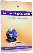 Transforming the World? Paperback