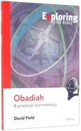 Obadiah (Exploring The Bible Series) Paperback