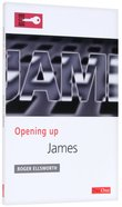 James (Opening Up Series) Paperback