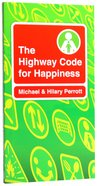 Highway Code For Happiness Paperback
