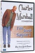 I'm Just Sayin'! DVD