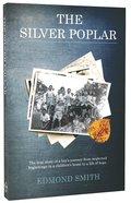The Silver Poplar Paperback