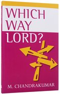Which Way Lord? Paperback