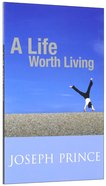 A Life Worth Living Paperback