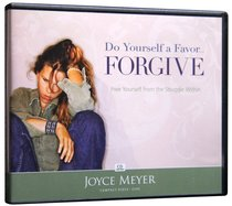 Do Yourself a Favor ... Forgive