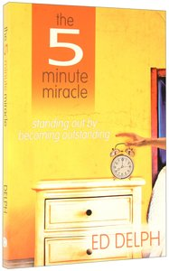 The Five-Minute Miracle