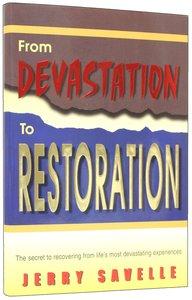 From Devastation to Restoration