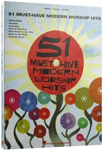 51 Must-Have Modern Worship Hits (Music Book)