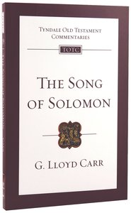 Song of Solomon (Re-Formatted) (Tyndale Old Testament Commentary Re-issued/revised Series)