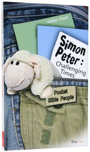 Peter - Challenging Times (Pocket Bible People Series)