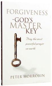 Forgiveness - Gods Master Key