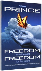 Freedom From the Past, Freedom For the Future