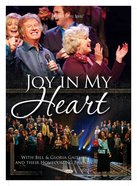 Joy in My Heart (Gaither Gospel Series) DVD