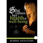 She Values Her Health and Well Being CD