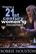 Shaping a 21St Century Women's Movement CD