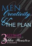 Men, Creativity and the Plan CD