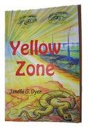 Yellow Zone Paperback