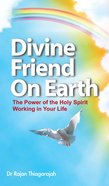 Divine Friend on Earth Paperback