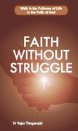 Faith Without Struggle Paperback