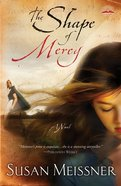 The Shape of Mercy Paperback