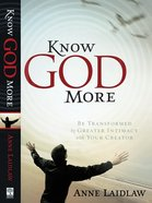Know God More Paperback