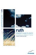 Ruth - Poverty and Plenty (4 Studies) (The Good Book Guides Series) Paperback