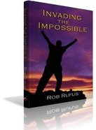 Invading the Impossible Paperback