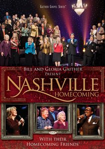 Nashville Homecoming (Gaither Gospel Series)