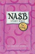 NASB Study Bible For Girls Indexed (Nasb 1995 Update) Hardback
