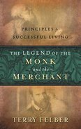 The Legend of the Monk & the Merchant Hardback