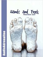 Hands and Feet Paperback