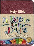 NKJV Bible Like Dads Burgundy Bonded Leather