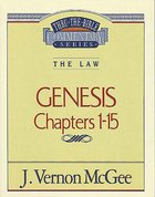 Thru the Bible OT #01: Genesis (Volume 1) (#01 in Thru The Bible Old Testament Series) Paperback